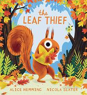 THE LEAF THIEF by Alice Hemming