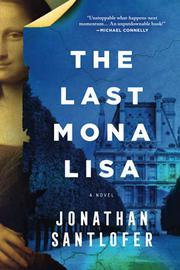 THE LAST MONA LISA by Jonathan Santlofer