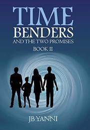 TIME BENDERS AND THE TWO PROMISES Cover