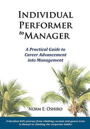 INDIVIDUAL PERFORMER TO MANAGER by Norm E. Oshiro