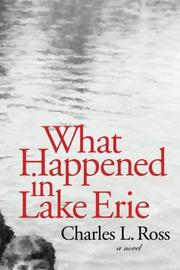 WHAT HAPPENED IN LAKE ERIE by Charles L. Ross