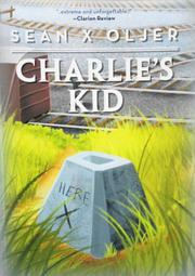 CHARLIE'S KID by Sean X  Oljer