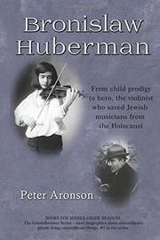 BRONISLAW HUBERMAN by Peter  Aronson
