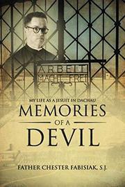 MEMORIES OF A DEVIL by Chester  Fabisiak