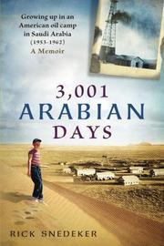 3,001 ARABIAN DAYS by Rick  Snedeker