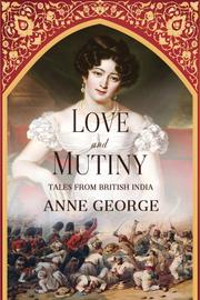 LOVE AND MUTINY by Anne George