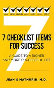 7 CHECKLIST ITEMS FOR SUCCESS by Jean G. Mathurin