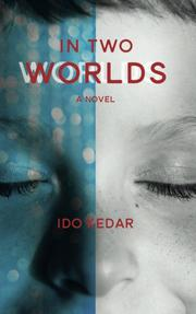 IN TWO WORLDS by Ido Kedar