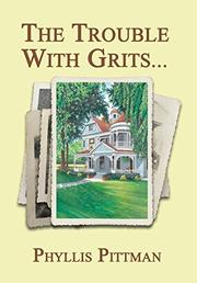 THE TROUBLE WITH GRITS... Cover