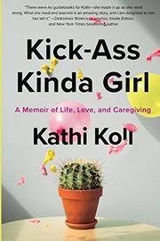 KICK-ASS KINDA GIRL by Kathi Koll