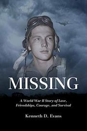 MISSING by Kenneth D.  Evans