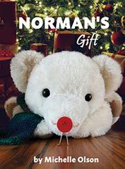 NORMAN'S GIFT by Michelle  Olson