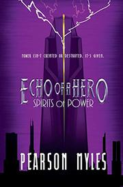 ECHO OF A HERO by Pearson Myles