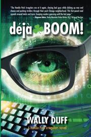 DÉJÀ-BOOM!  by Wally  Duff
