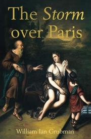 THE STORM OVER PARIS by William Ian  Grubman