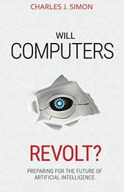 WILL COMPUTERS REVOLT? by Charles J. Simon