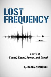 LOST FREQUENCY  by Barry  Swanson