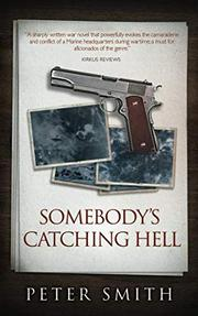 SOMEBODY'S CATCHING HELL by Peter  Smith