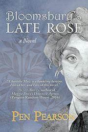 BLOOMSBURY'S LATE ROSE by Pen  Pearson