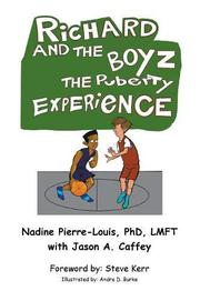 RICHARD AND THE BOYZ by Nadine  Pierre-Louis