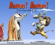ACHOO! ACHOO! I'VE GOT THE FLU by Andie Michaels