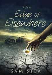 THE EDGE OF ELSEWHERE by Sam  Stea