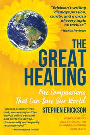 THE GREAT HEALING by Stephen Erickson