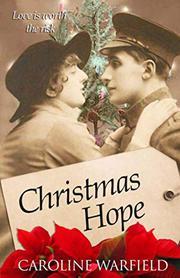 CHRISTMAS HOPE by Caroline  Warfield