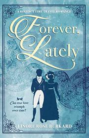 FOREVER, LATELY by Linore Rose Burkard
