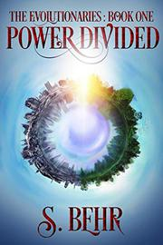 POWER DIVIDED by S. Behr