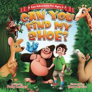 CAN YOU FIND MY SHOE? by Patty  Lennox