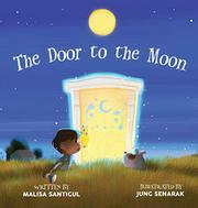 THE DOOR TO THE MOON by Malisa Santigul