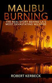 MALIBU BURNING by Robert Kerbeck