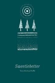 SWEETIEBETTER by Terry Minchow-Proffitt
