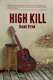 HIGH KILL by Diane  Ryan