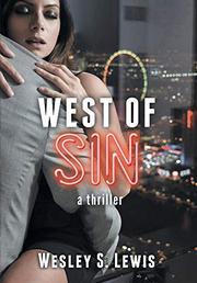 WEST OF SIN by Wesley S.  Lewis