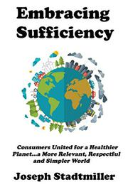 EMBRACING SUFFICIENCY by Joseph Stadtmiller