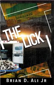 THE LICK by Brian D. Ali Jr.