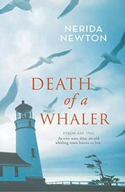 DEATH OF A WHALER by Nerida Newton