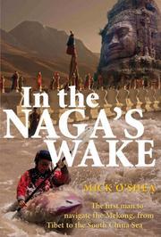IN THE NAGA'S WAKE by Mick O'Shea