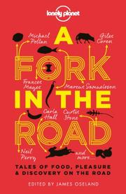 A FORK IN THE ROAD by James Oseland