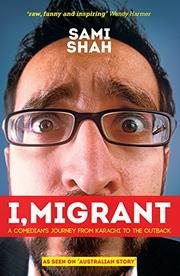 I, MIGRANT by Sami Shah
