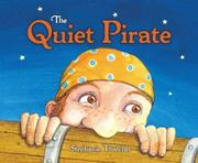 THE QUIET PIRATE by Stephanie Thatcher