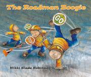 THE ROADMAN BOOGIE by Nikki Slade Robinson