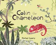 COLIN THE CHAMELEON by Rachel Quarry