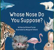 WHOSE NOSE DO YOU SUPPOSE? by Richard Turner
