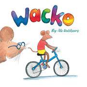 WACKO by Ali Durham