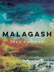 MALAGASH by Joey Comeau