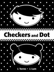CHECKERS AND DOT by J. Torres
