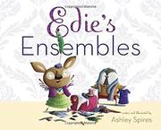 EDIE'S ENSEMBLES by Ashley Spires